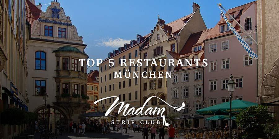 Top 5 Restaurants München